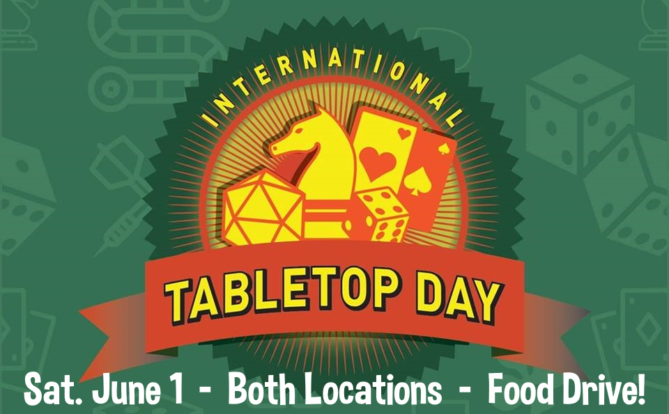 International Tabletop Day and Food Drive is June 1!